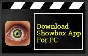 004_Showbox-for-PC